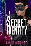 Secret Identity (Identity Trilogy Book 1)