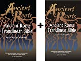 Ancient Roots Complete Text (Old Testament (hardback) + New Testament (Paperback))