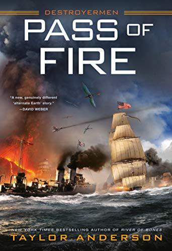 Pass of Fire (Destroyermen) - Series Fire