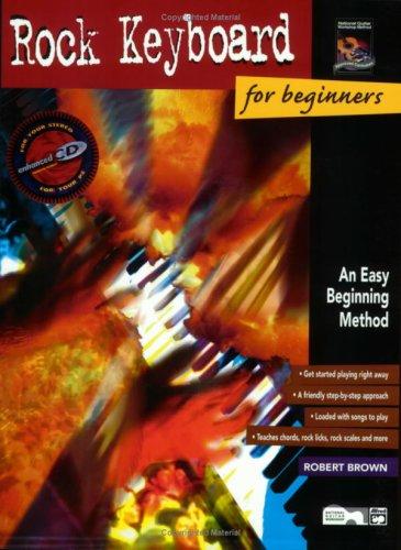 - Rock Keyboard for Beginners: An Easy Beginning Method, Book & Enhanced CD
