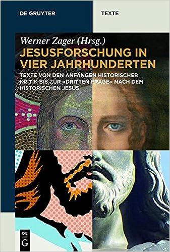 Book Jesusforschung In Vier Jahrhunderten: Texte Von Den Anfangen Historischer Kritik Bis Zur