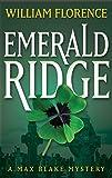 Emerald Ridge: A Max Blake Mystery
