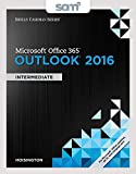 Bundle 1st Edition Shelly Cashman Microsoft Office 365 And Outlook 2016 Intermediate SAM Assessments Trainings Projects