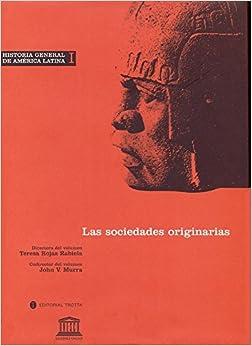 Historia General De América Latina Vol. I: Las Sociedades Originarias Epub Descargar Gratis