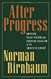 After Progress, Norman Birnbaum, 0195158598