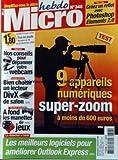 MICRO HEBDO [No 348] du 22/12/2004 - CREEZ UN REFLET AVEC PHOTOSHOP ELEMENTS 2.0 - DEPANNER VOTRE WEBCAM - 9 APPAREILS NUMERIQUES SUPER-ZOOM - LECTEUR DIVX DE SALON - LES MANETTES DE JEUX - LES MEILLEURS LOGICIELS POUR AMELIORER OUTLOOK EXPRESS.