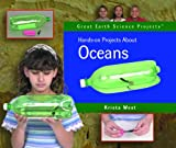 Hands-On Projects about Oceans, Krista West, 0823958469