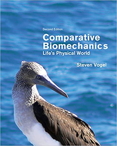 Comparative biomechanics lifes physical world second edition comparative biomechanics lifes physical world second edition steven vogel ebook amazon fandeluxe Gallery