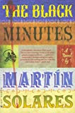 The Black Minutes, Martin Solares, 0802170684
