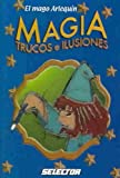 img - for Magia / Magic: Trucos Y Ilusiones (Spanish Edition) book / textbook / text book