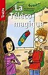 La Téléco-magique: TireLire, la collection préférée des enfants de 8 à 10 ans ! par Rebillard