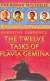 The Twelve Tasks of Flavia Gemina, Caroline Lawrence, 1842552406