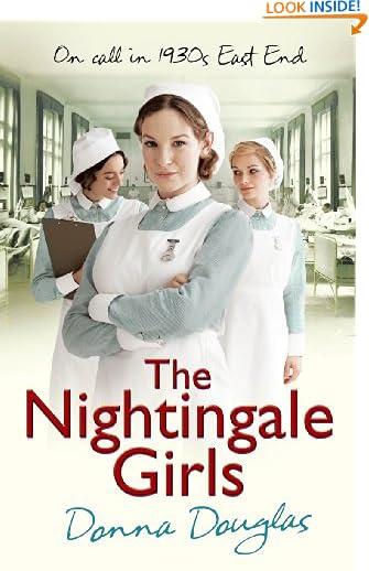 The Nightingale Girls: (Nightingales 1) by Donna Douglas
