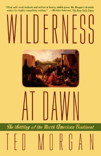 Wilderness at Dawn: The Settling of the North American (The Southern Tradition At Bay)
