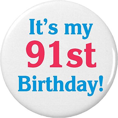 It's my 91st Birthday! 2.25