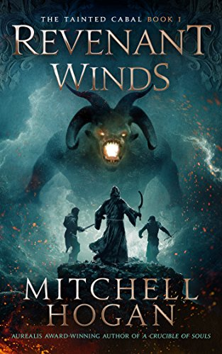 Revenant Winds (The Tainted Cabal Book 1) by [Hogan, Mitchell]