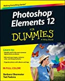 Photoshop Elements 12 for Dummies, Barbara Obermeier and Ted Padova, 1118727142