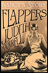 Nancy's Story: Women of a Dangerous Generation (Flappers Book 3)