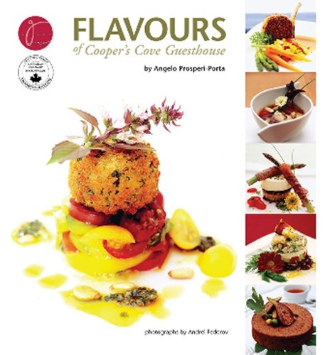 Flavours of Cooper's Cove Guesthouse by Angelo Prosperi-Porta