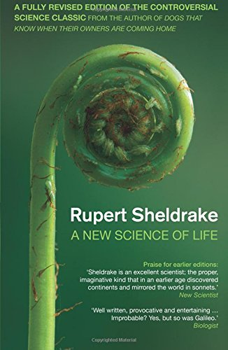 New Science of Life by Rupert Sheldrake (2009-02-05)
