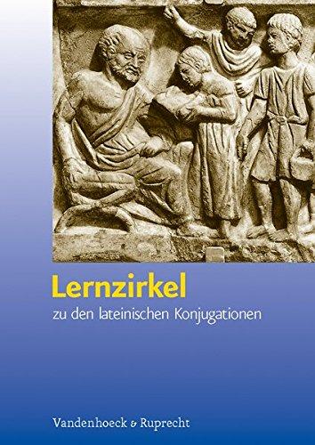 Lernzirkel. Zu den lateinischen Konjugationen (Schriften Z.deutschen U.internation. Personlichkeits-u.immaterialguterr.)