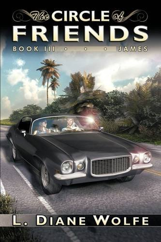 James (The Circle of Friends, Book 3)
