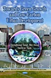Towards Green Growth and Low-Carbon Urban Development, , 1624178588