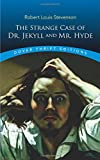 Image of The Strange Case of Dr. Jekyll and Mr. Hyde (Dover Thrift Editions)
