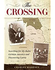 The Crossing: Searching for My Baltic German Ancestry and Discovering Latvia
