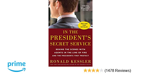 In The President S Secret Service Behind The Scenes With