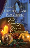 img - for Cowboy Christmas: A Husband for Christmas\The Homecoming\The Cattleman's Christmas Bride book / textbook / text book