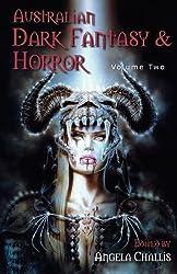 Australian Dark Fantasy and Horror Volume Two