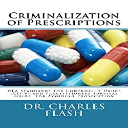 Criminalization of Prescriptions