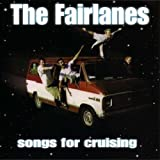 Songs for Cruising by Fairlanes (1999-05-11)