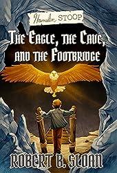 Hamelin Stoop: The Eagle, the Cave, and the Footbridge (Hamelin Stoop series)