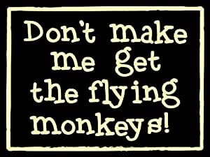 My Word 4.5 x 6-Inch Hanging Sign, Flying Monkeys