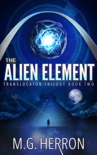 The Alien Element (Translocator Trilogy Book 2)