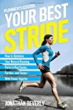img - for Runner's World Your Best Stride: How to Optimize Your Natural Running Form to Run Easier, Farther, and Faster--With Fewer Injuries book / textbook / text book