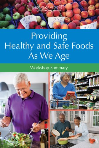 [PDF] Providing Healthy and Safe Foods As We Age: Workshop Summary Free Download | Publisher : National Academies Press | Category : Cooking & Food | ISBN 10 : 0309158834 | ISBN 13 : 9780309158831