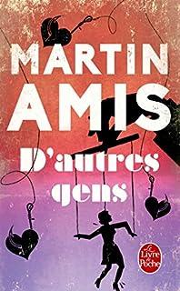D'autres gens : une histoire, un mystère, Amis, Martin