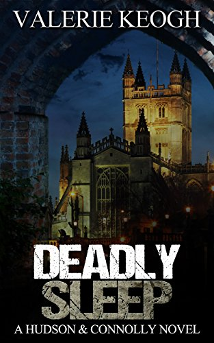 DEADLY SLEEP (A Hudson and Connolly novel Book 1) by [Keogh, Valerie]