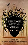Image of Strange Little Girls