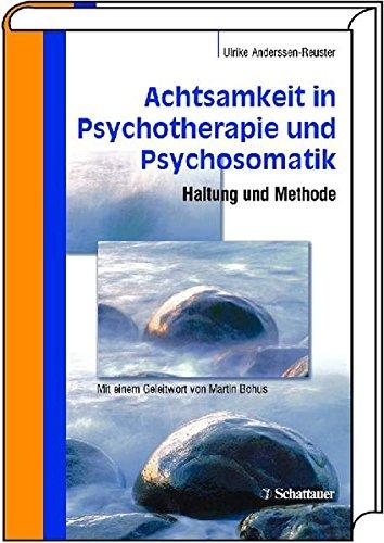 achtsamkeit-in-psychotherapie-und-psychosomatik-haltung-und-methode