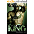 King: KING SERIES, BOOK ONE