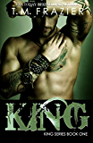 King: KING SERIES, BOOK ONE (English Edition)
