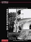 img - for Mendelsohn. Der Einsteinturm. Die Geschichte einer Instandsetzung. book / textbook / text book