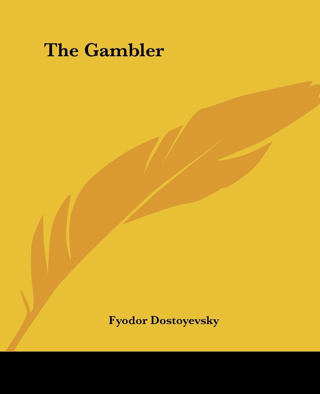 Read Online The Gambler ebook