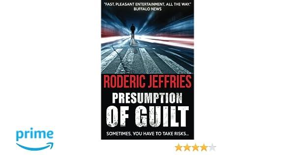 8f3171c8c795 Presumption of Guilt: Roderic Jeffries: 9781541144729: Amazon.com: Books