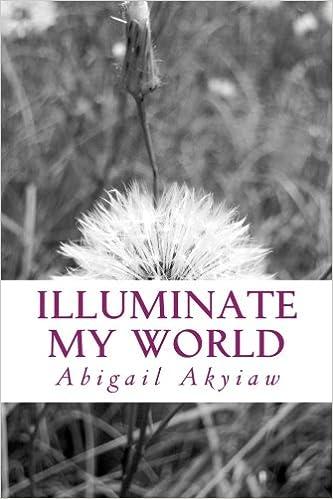 Illuminate my World