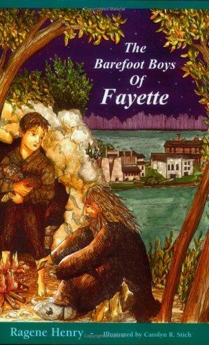 The Barefoot Boys of Fayette by Ragene Henry - Shopping La Fayette